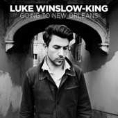 Luke Winslow-King - Going to New Orleans