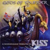 Gods of Thunder: A Norwegian Tribute to Kiss, 2005