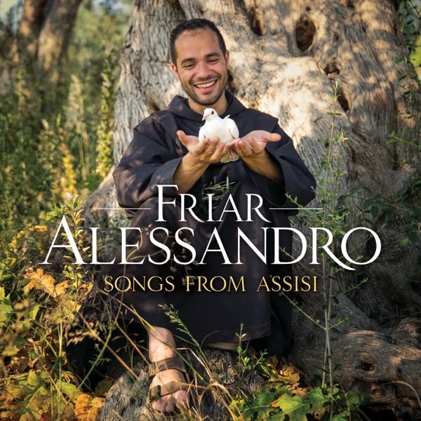0e54e2c9  Songs from Assisi by Friar Alessandro on Apple Music