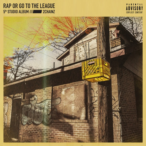 Rap or Go to the League album image