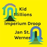 Kid Millions & Jan St. Werner - Sorrows & Compensations