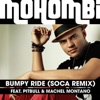 Bumpy Ride (Soca Remix) [feat. Pitbull & Machel Montano] - Single