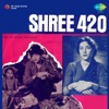 Shree 420 (Original Motion Picture Soundtrack)