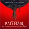 bad-hair-original-motion-picture-soundtrack