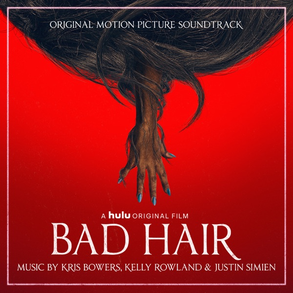 Bad Hair (Original Motion Picture Soundtrack)