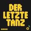 Der letzte Tanz - Bosse mp3