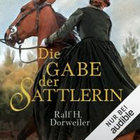 Ralf H. Dorweiler - Die Gabe der Sattlerin artwork