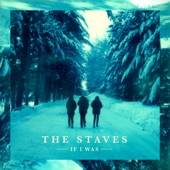 The Staves - I'm On Fire