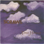 Scrawl - Your Mother Wants To Know