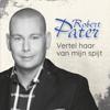 Robert Pater - Vertel Haar Van Mijn Spijt kunstwerk