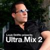 Louie DeVito Presents Ultra.Mix 2