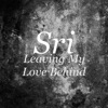 Leaving My Love Behind Single