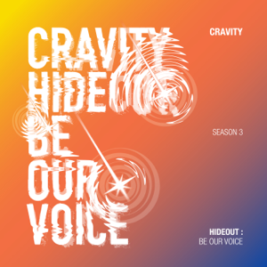 CRAVITY - Hideout: Be Our Voice - Season 3.