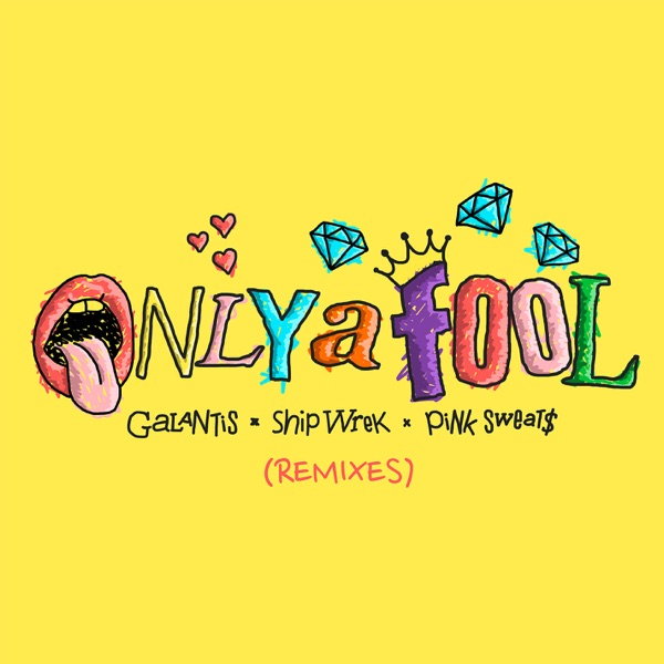Only A Fool (with Pink Sweat$) [Remixes] - Single