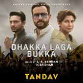 "Dhakka Laga Bukka (From ""Tandav"")"