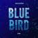 Blue Bird (From