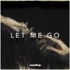 Let Me Go (feat. Daisy Guttridge)