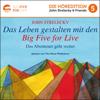 John Strelecky & Bettina Lemke - translator - Das Leben gestalten mit den Big Five for Life: Das Abenteuer geht weiter [Creating Life with the Big Five for Life: The Adventure Continues]: The Big Five for Life, Book 2 (German Edition) (Unabridged) artwork