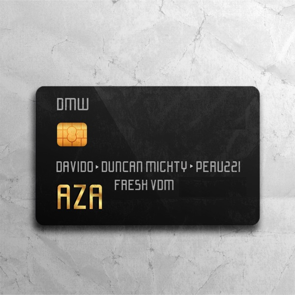 Aza (feat. Davido, Duncan Mighty, Peruzzi & Fresh VDM) - Single