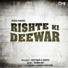 Rishte Ki Deewar Original Motion Picture Soundtrack EP