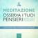 Paul Green - Meditazione - Osserva i tuoi pensieri: Esercizio guidato