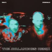 DMA'S - Criminals (The Avalanches Remix)