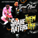 Shake Them Haters Off (feat. Lil Boosie) - Tyree Neal
