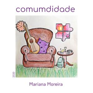 Mariana Moreira - Comumdidade