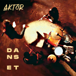 Aktor - Dans Et