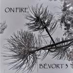 Bévort 3 - On Fire (feat. Morten Ankarfeldt & Espen Laub von Lillienskjold)