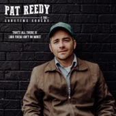 Pat Reedy & the Longtime Goners - Funny Thing About a Hammer