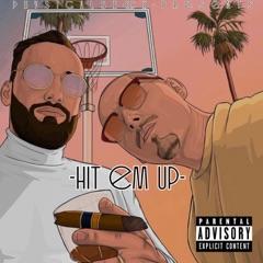 Hit 'em Up (feat. Xen)
