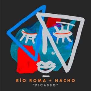 Río Roma & Nacho - Picasso