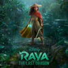 Raya and the Last Dragon (Original Motion Picture Soundtrack) - James Newton Howard