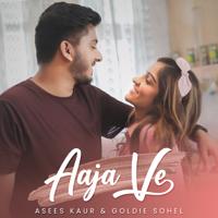 Goldie Sohel & Asees Kaur - Aaja Ve