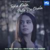 Meet Bros, Asees Kaur & Rits Badiani - Tujhe Kaise, Pata Na Chala (feat. Rits Badiani) artwork