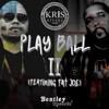 Play Ball Pt 2 feat Fat Joe Single