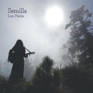Lua Maria - Semilla