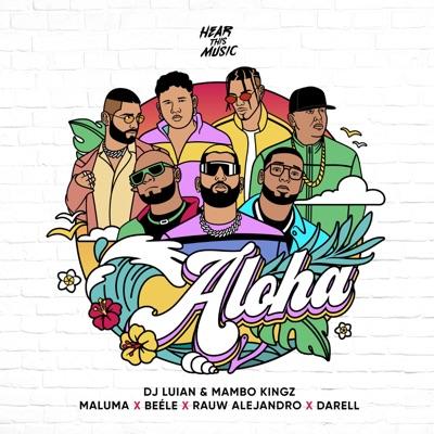 Maluma, Rauw Alejandro & Beéle Feat. Darell, Mambo Kingz & DJ Luian<