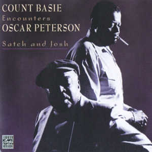 Count Basie & Oscar Peterson - Satch and Josh (Remastered)