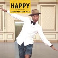 Pharrell Williams - Happy (Oktoberfest Mix) - Single