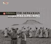 The Mongolian Folk Long-Song