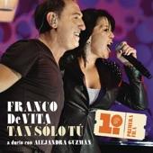 Franco de Vita - Tan Sólo Tú (Album Version)