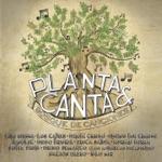 Planta & Canta & Los Cafres - La Naturaleza