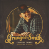 Granger Smith - Country Things, Vol. 2  artwork