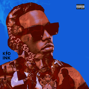 Kid Ink - Keep It Rollin Pt. 2