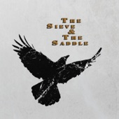 The Sieve & the Saddle - Royal Affair