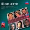Verdi: Rigoletto, June Anderson, Shirley Verrett, Luciano Pavarotti, Leo Nucci, Nicolai Ghiaurov, Coro del Teatro Comunale di Bologna, Orchestra del Teatro Comunale di Bologna & Riccardo Chailly