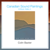Colin Baxter - Canadian Sound Paintings & Music Walks 4 artwork