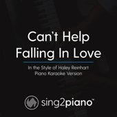 Can't Help Falling In Love In The Style Of Haley Reinhart [Piano Karaoke Version] Sing2Piano - Sing2Piano